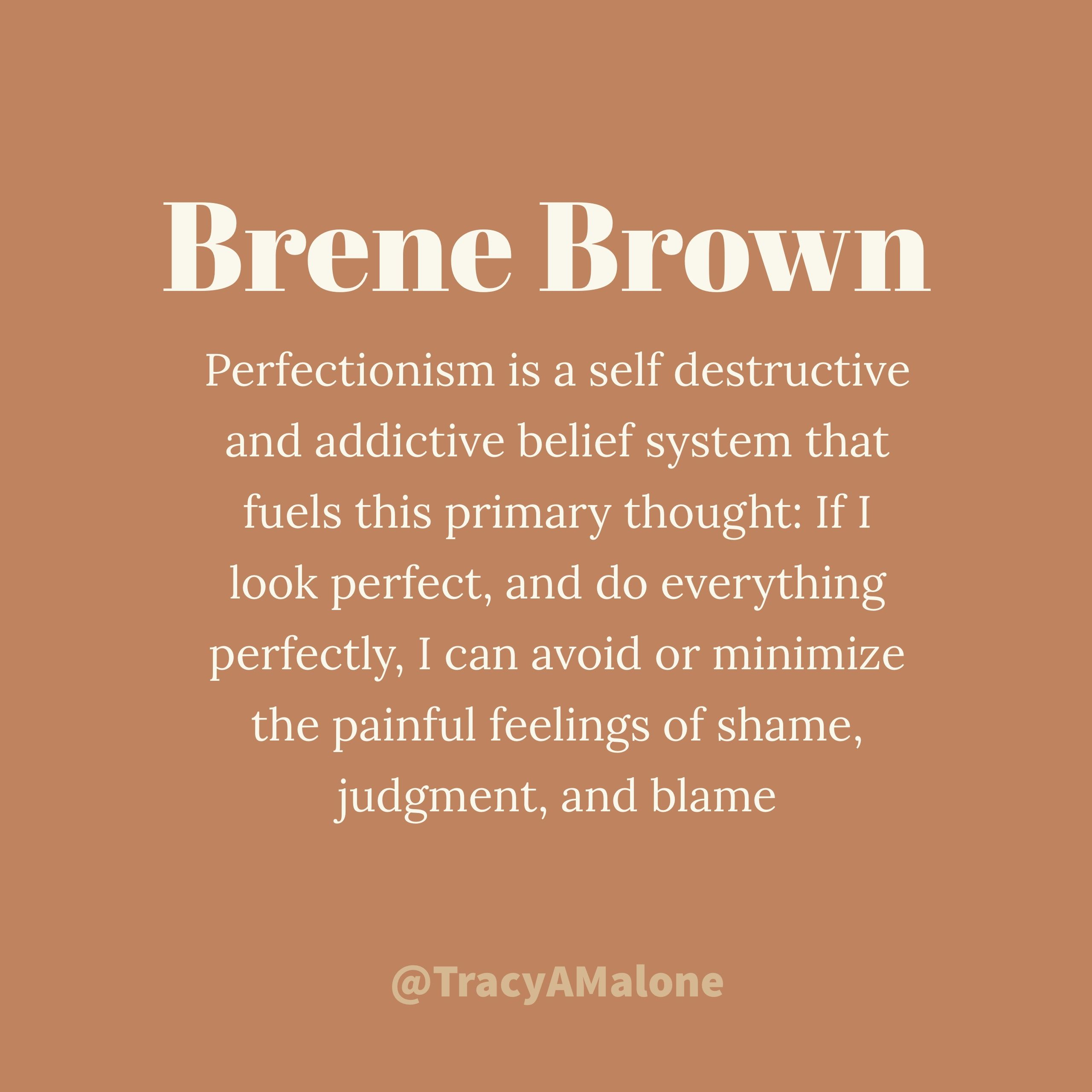 Brene Brown quote about perfectionism