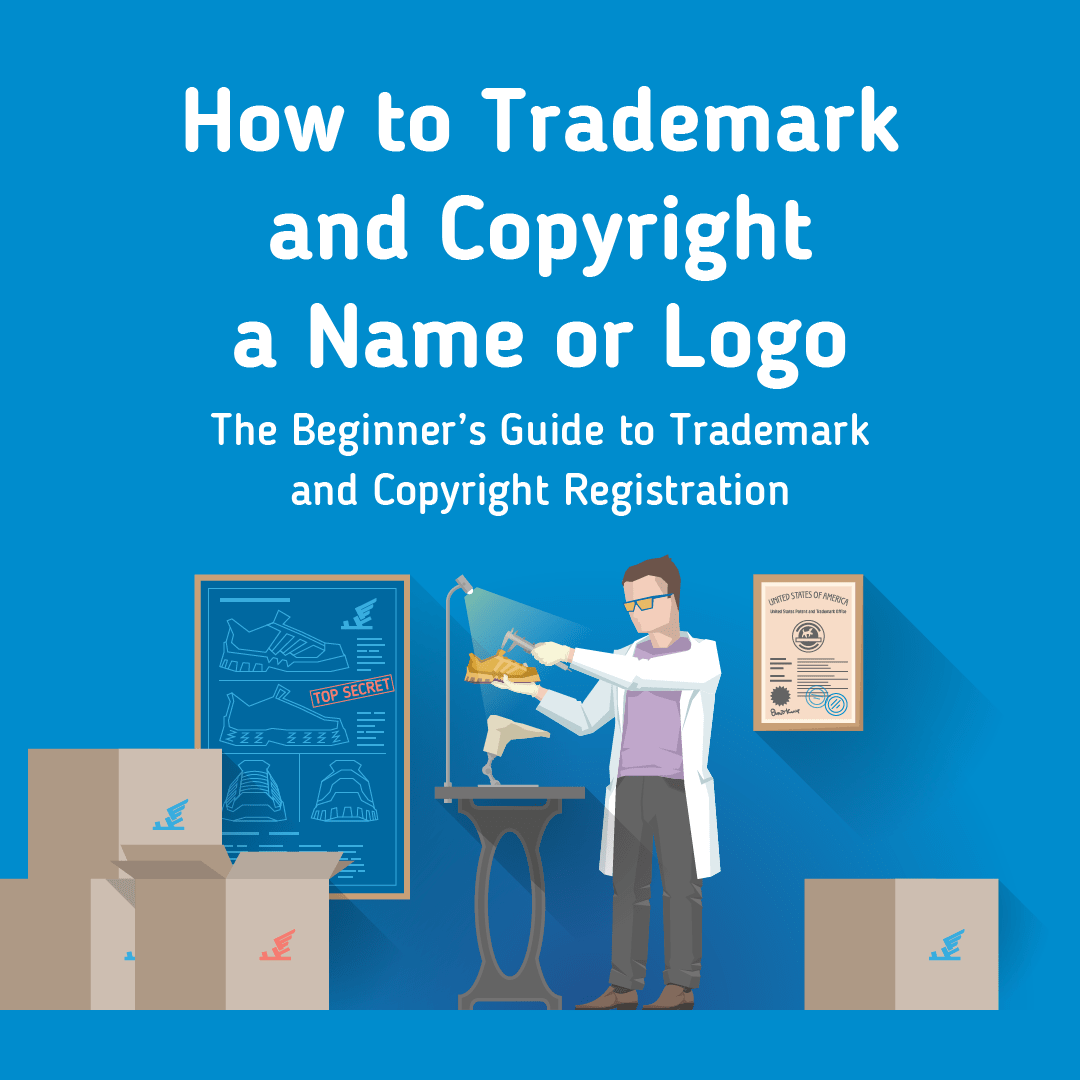 How to Trademark or Copyright Your Brand's Name or Logo