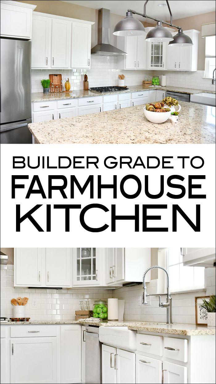 Builder Grade To Farmhouse Kitchen Upgrade Your Home Kitchen Builder Diy Kitchen Remodel Builder Grade Kitchen