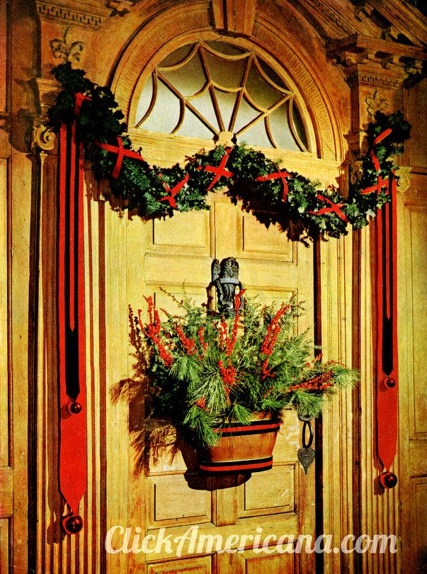 Decorating your front door for Christmas (1960 | Front ...
