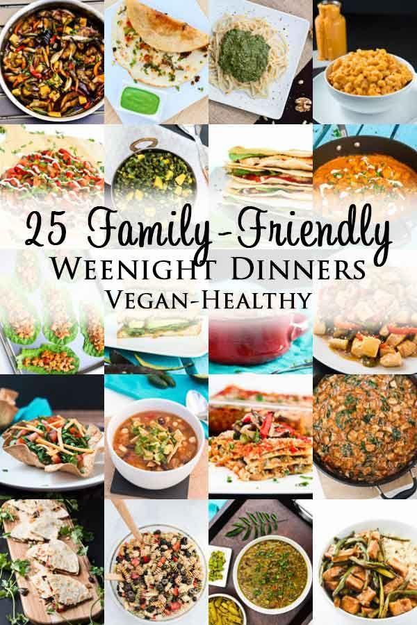 25 Family Friendly Easy Weeknight Dinners Easy Vegan