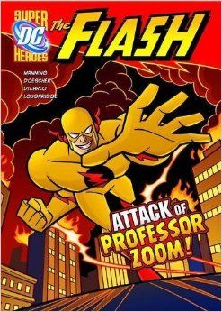 The Flash knows only one man could imitate his super-speed . . . Professor Zoom, the reverse-flash!