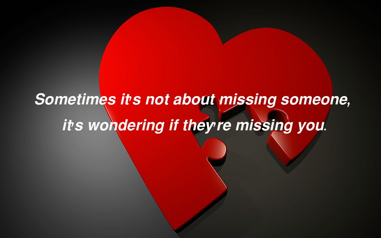 Missing memorable quotes | Love Quotes | Love quotes for him