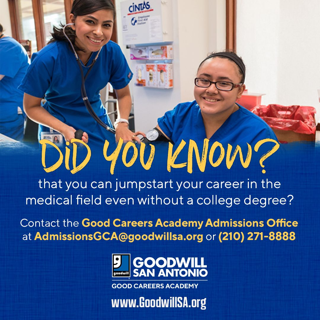 Goodwill Good Careers Academy In 2020 Medical Field College Degree First Day Of Class