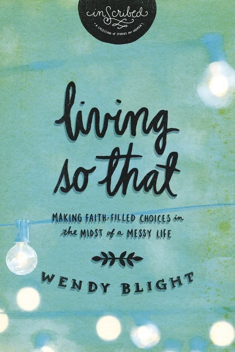 Living So That - I am really looking forward to this study starting in a week!