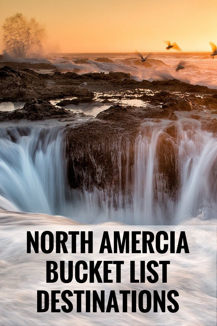 North America: Spectacular West Coast Destinations To