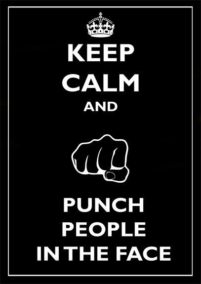 Keep Calm and Punch people in the face  A3 by JulienDenoyer, $33.00