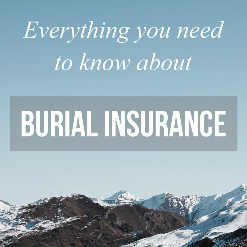 Everything You Need To Know About Burial Insurance