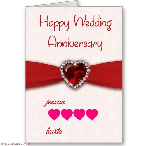 Write His And Her Name On Anniversary Wish Card Happy Wedding Anniversary Cards Happy Wedding Anniversary Wishes Happy Anniversary Wishes