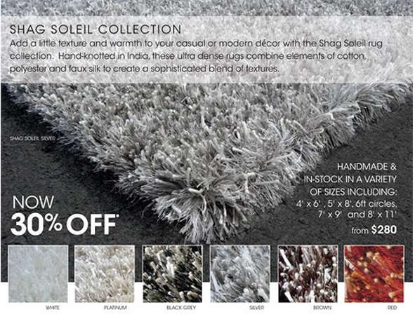 Now on sale - online and in our stores, from our Shag Area Rug Collection ...Visit our site for details and select Shag in the drop down menu for Style www.alexanian.com