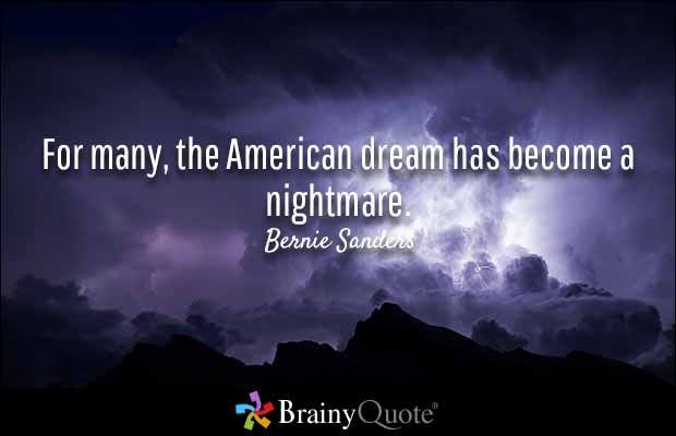 American Dream Quotes Alluring Bernie Sanders Quotes  Bernie Sander Politicians And Quotation 2017