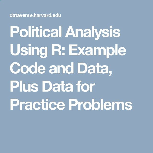 Political Analysis Using R Example Code And Data Plus Data For