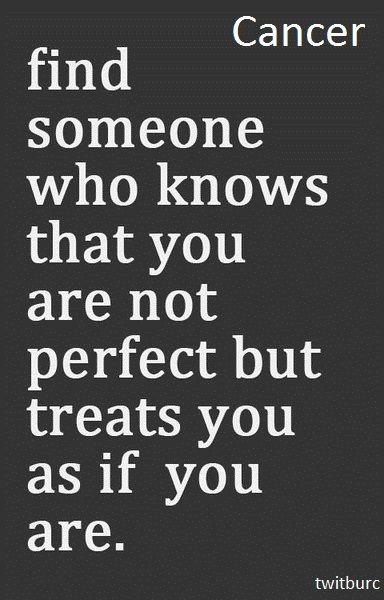 Find Someone Who Knows You Are Not Perfect But Treats You As If You