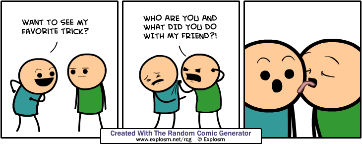 This comic was generated by the Random Comic Generator