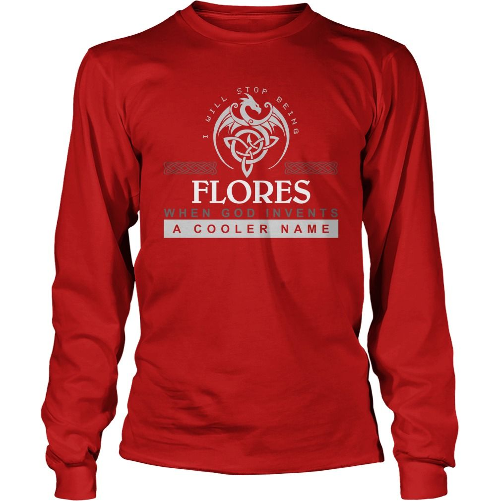 It's Good To Be FLORES Tshirt #gift #ideas #Popular #Everything #Videos #Shop #Animals #pets #Architecture #Art #Cars #motorcycles #Celebrities #DIY #crafts #Design #Education #Entertainment #Food #drink #Gardening #Geek #Hair #beauty #Health #fitness #History #Holidays #events #Home decor #Humor #Illustrations #posters #Kids #parenting #Men #Outdoors #Photography #Products #Quotes #Science #nature #Sports #Tattoos #Technology #Travel #Weddings #Women