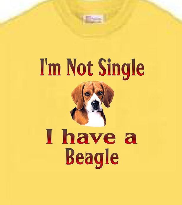 Dog T Shirt I M Not Single I Have A Beagle Adopt Rescue Animal