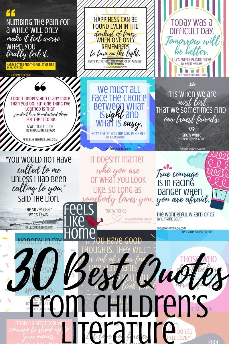 Best Inspirational Quotes From Kids Books And Children S Literature These Famous And Not So Famou Children Book Quotes Famous Book Quotes Reading Quotes Kids