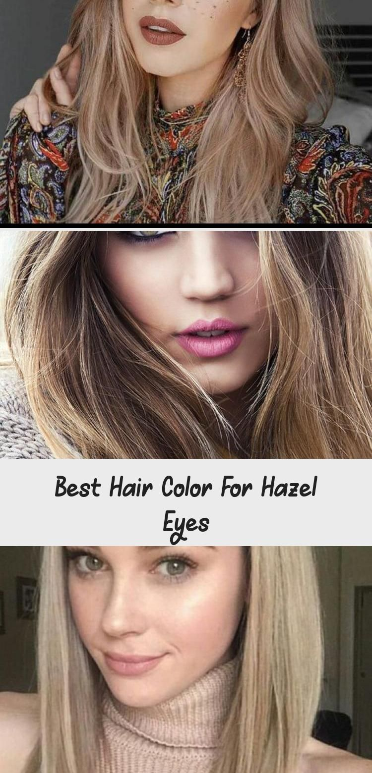 Best Hair Color For Hazel Eyes Cool Hairstyles Cool Hair Color Hazel Eyes