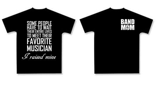 Band Mom Shirt.  Available in many colors and sizes. (made to order)  $15 plus shipping.  Use coupon code Pin14 for $1.00 off until Dec 31, 2014