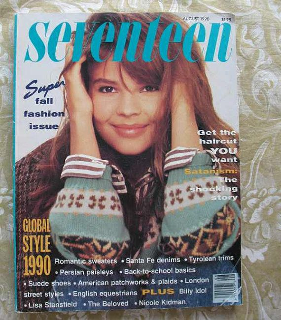 Мagazine Fashion 17 Only Sweet Girls: August 1990 Cover With Sixteen-year-old Clarka Loschner
