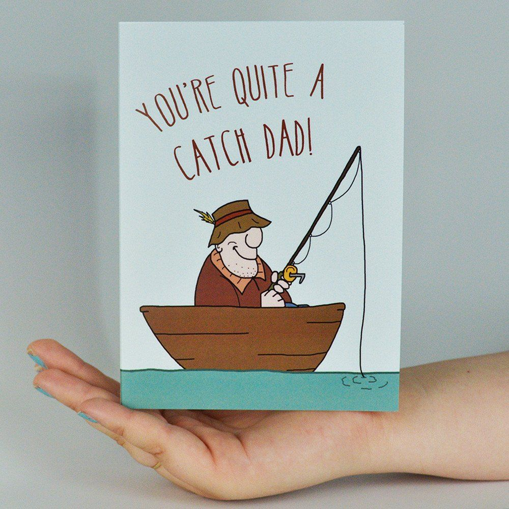 You're Quite a Catch Dad! Funny Father's Day Greeting Card #all-hail-king-of-the-recliner #americangreetings #Art