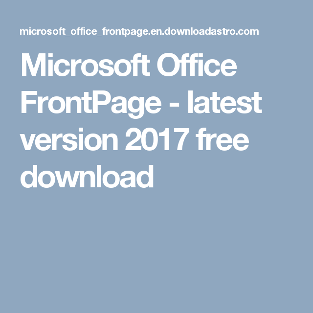 microsoft office frontpage latest version 2017 free download