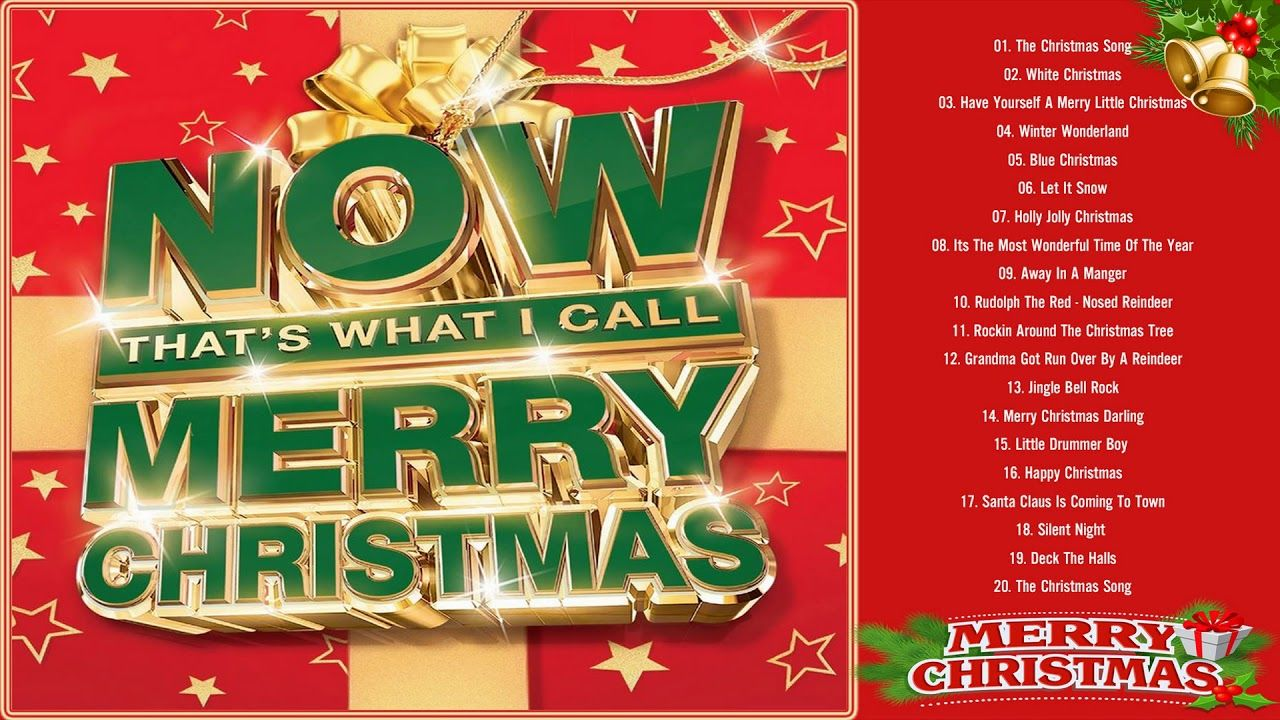 Now That\'s What I Call Christmas 2018 - Old Classic Christmas Songs ...