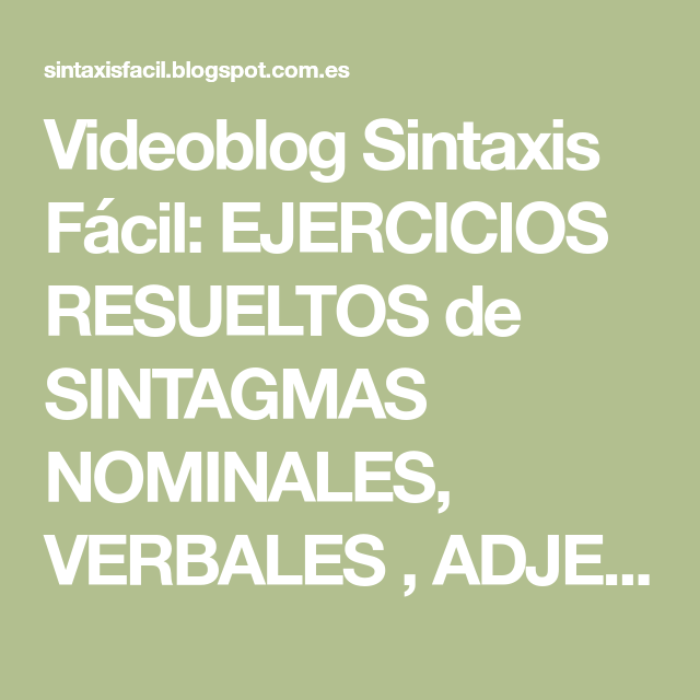 Videoblog Sintaxis Fácil Ejercicios Resueltos De Sintagmas