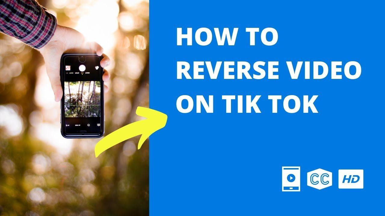 How To Reverse Video On Tiktok Mobile Video Mobile Video Video Reverse