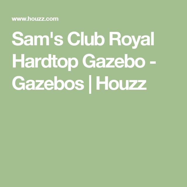 Sam's Club Royal Hardtop Gazebo - Gazebos   Houzz (With ...