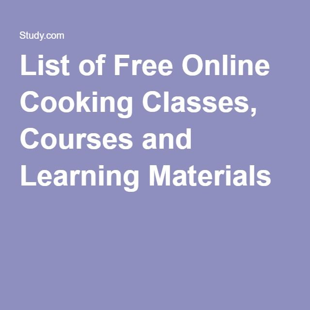 List Of Free Online Cooking Classes Courses And Learning