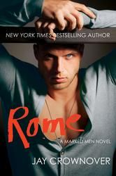 Rome - A Marked Men Novel - by Jay Crownover - sometimes the wrong choice can be just right... #kobo #eBook