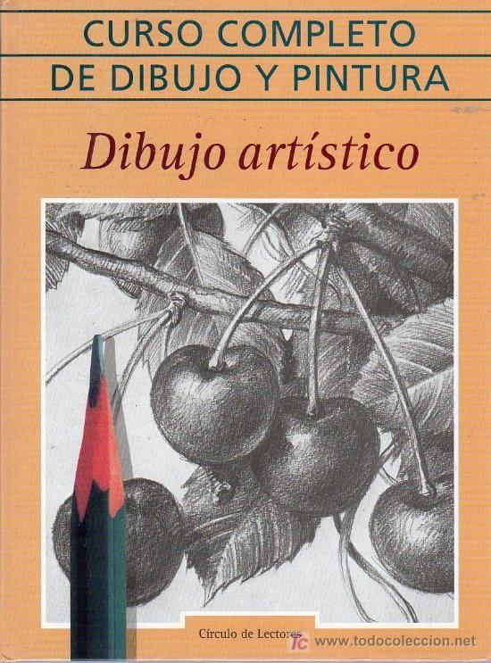 Curso Completo Dibujo Artistico Libros De Dibujo Pdf Libro De Dibujo Dibujos Artisticos