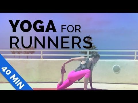 yoga for runners 40 min  stretch out after you run