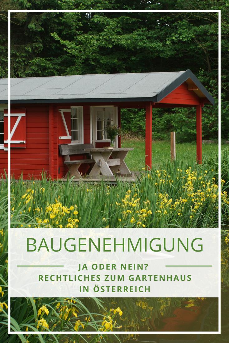 Baugenehmigung Österreich einige Gartenhäuser benötigen