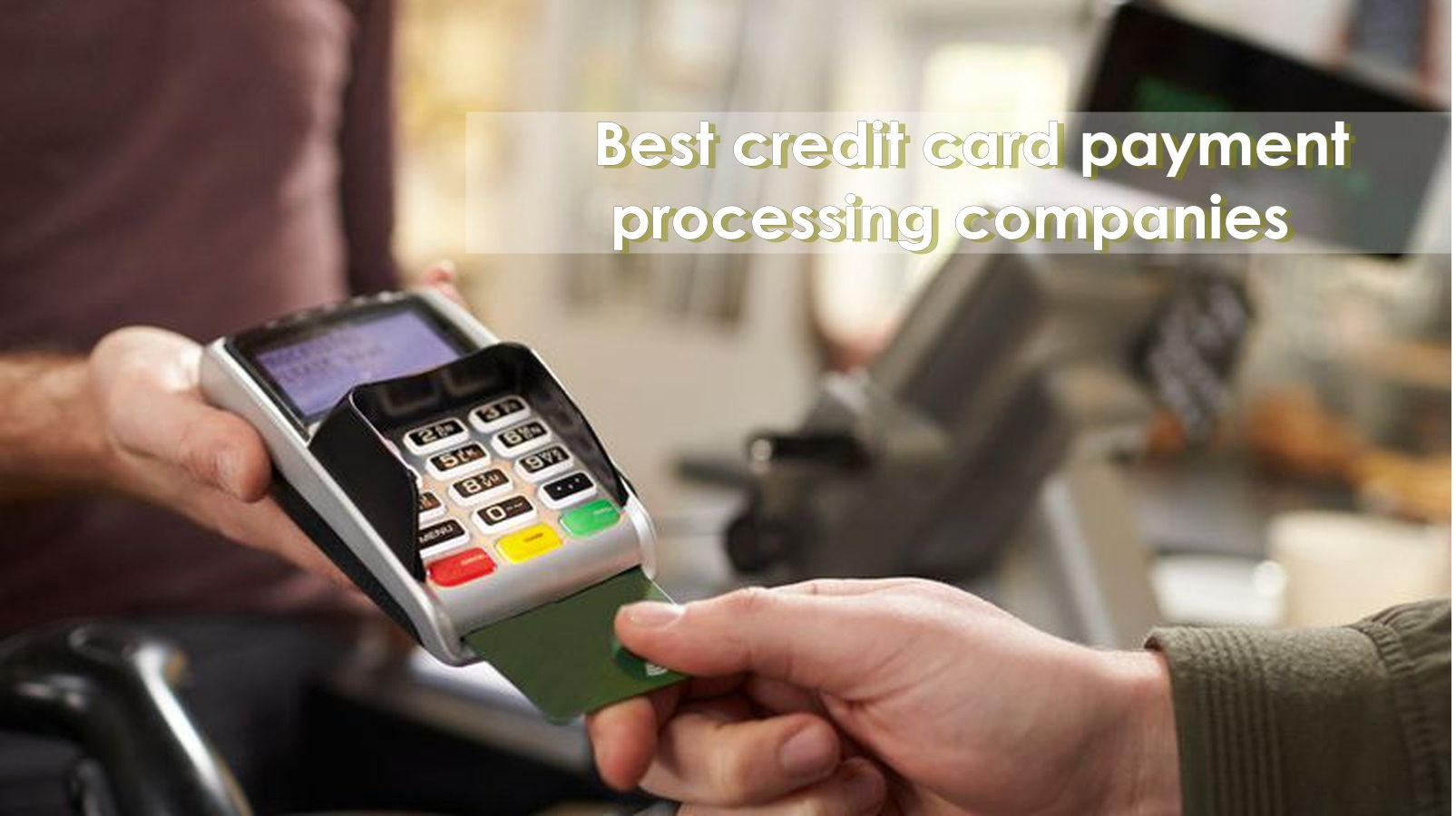 With Cube Reviews Offering The Best Credit Card Processing Reviews You Are Relieved Of The Effort Required For The Same The Choice Will Yield Delightful Benef