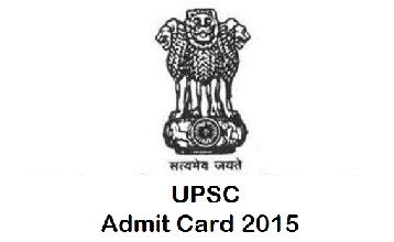 UPSC Civil Service Main Exam Admit Card 2015 As we all know the full name of UPSC is Union Public Service Commission.