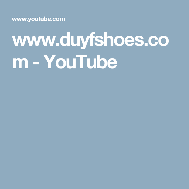 www.duyfshoes.com - YouTube