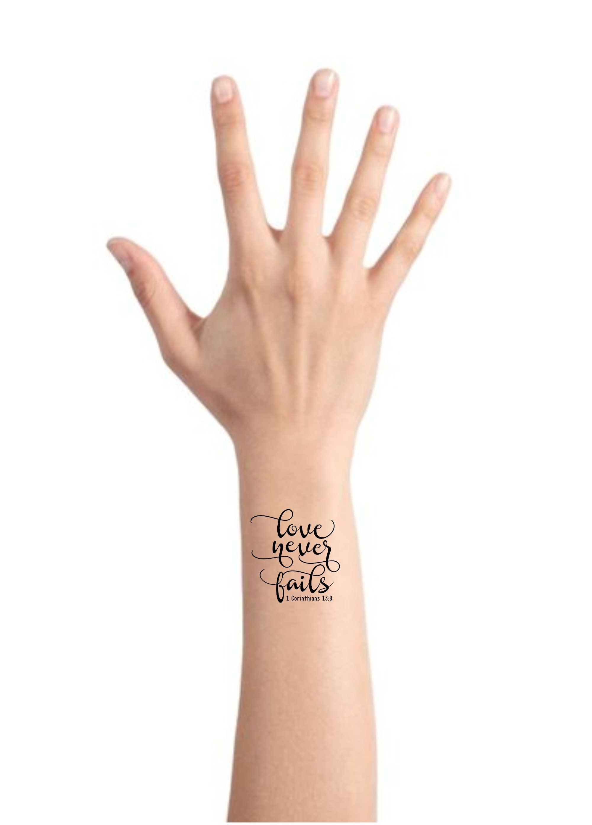 """""""One \""""Love Never Fails\"""" 1 Corinthians 13:8 bible verse temporary tattoo for women and men. SIZE: The \""""Love Never Fails\"""" temporary tattoo measures approximately 1.5\"""" x 1.75\"""" in size. Just the right size to fit in many different areas such as wrist, arm, ankle, etc. WHAT YOU GET: You will receive 1 tattoo shown in the photo. BizzyBeeGraphics produces high-quality temporary tattoos that will last about a week. HOW TO APPLY: You only need a damp cloth or paper towel to apply your temporary tat"""