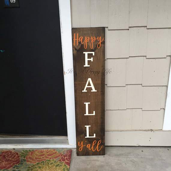 Fall sign its fall yall porch decor