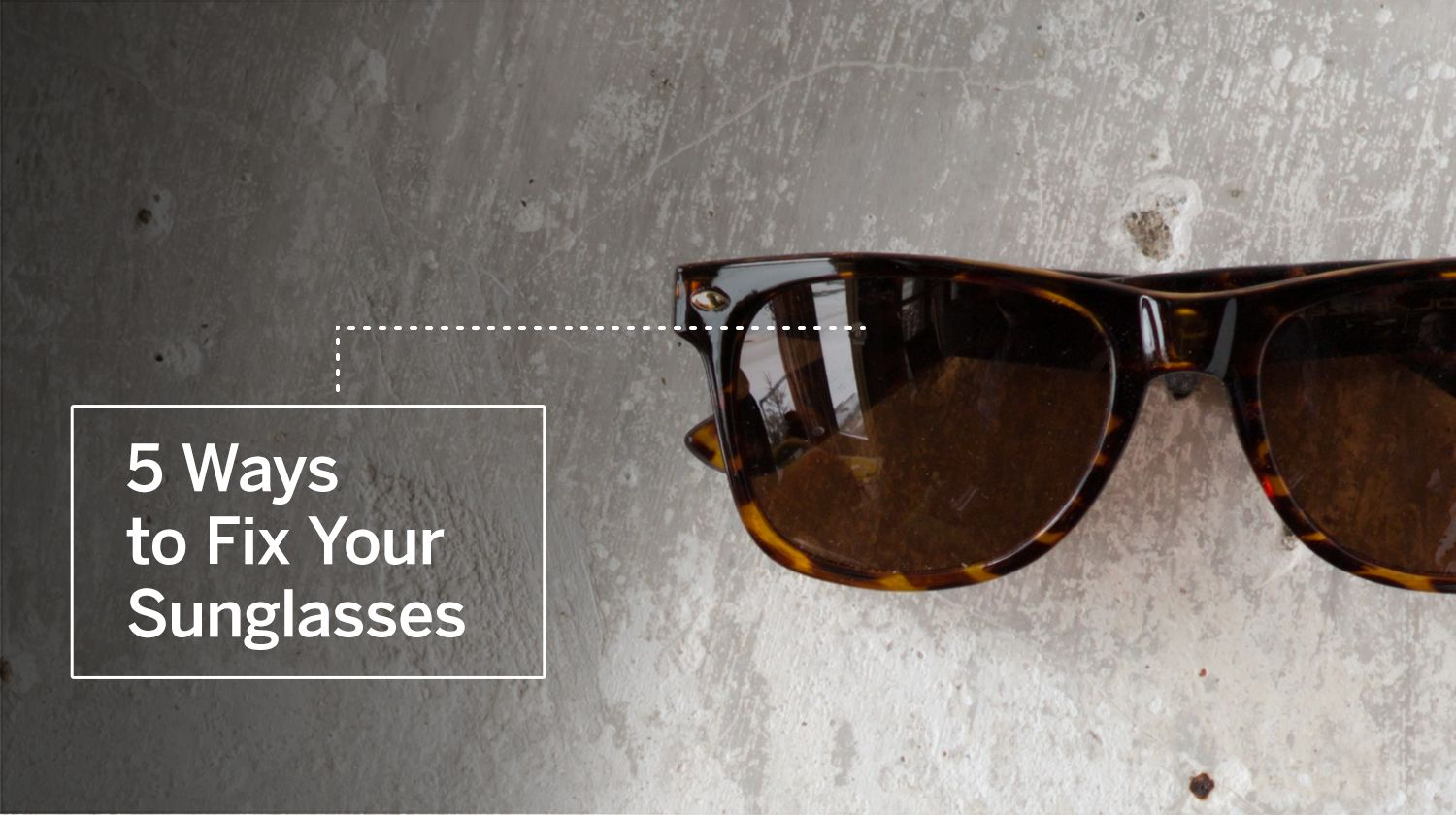 Get tips for keeping your sunglasses in tiptop shape