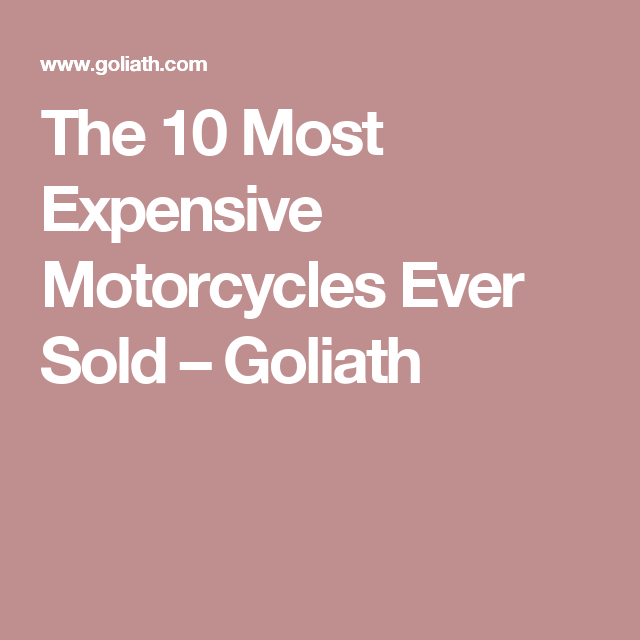 The Most Expensive Motorcycles Ever Sold Goliath Harley - Expensive motorcycle ever sold