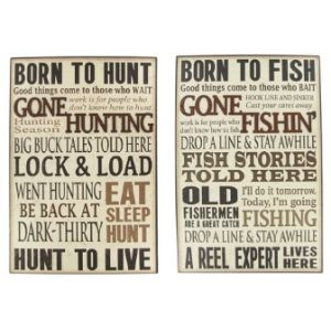 Born To Hunt Or Fish Wall Plaque Is The Perfect Complement For Hunting Or  Fishing