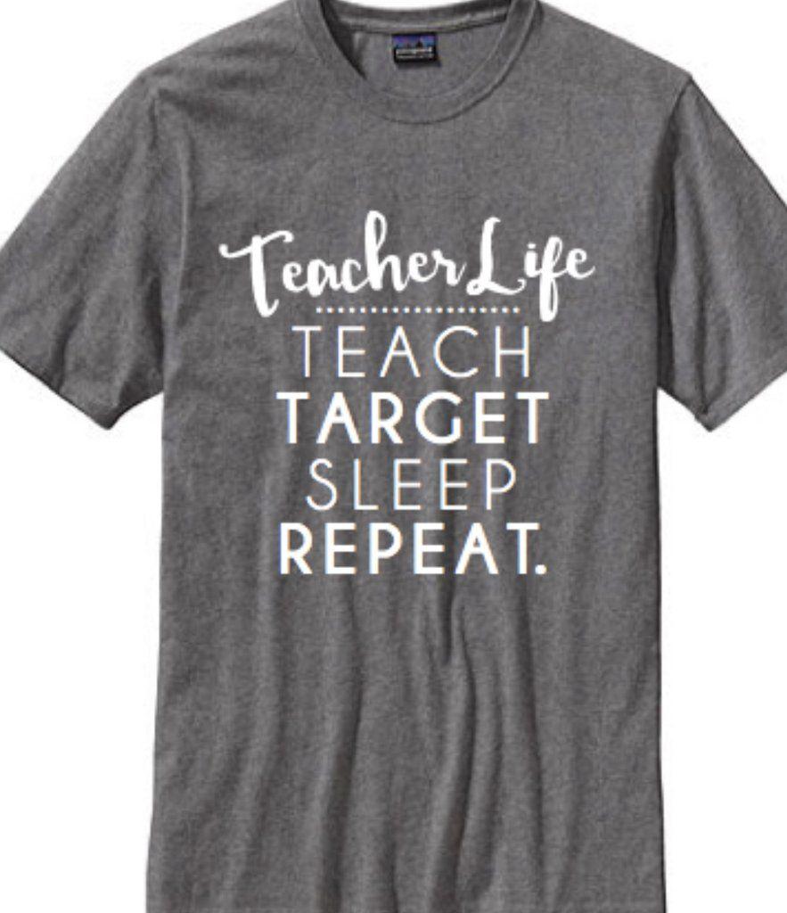 Black t shirt target - Teacher Life Includes Teach Target Sleep Repeat Show Off Your Love For