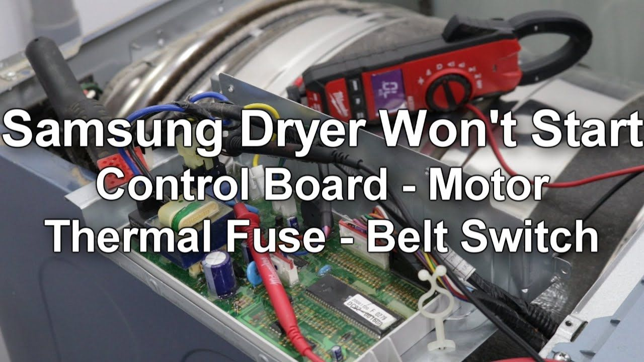 Samsung Dryer Won T Start Or Spin Troubleshooting And Repair Guide Samsung Dryer Slimming World Repair