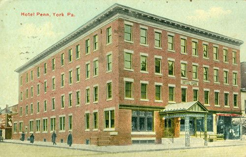 York Pa The Hotel Penn 1922 York Pa York York Hotels