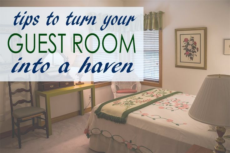 Tips to Turn Your Guest Room into a Haven jpg