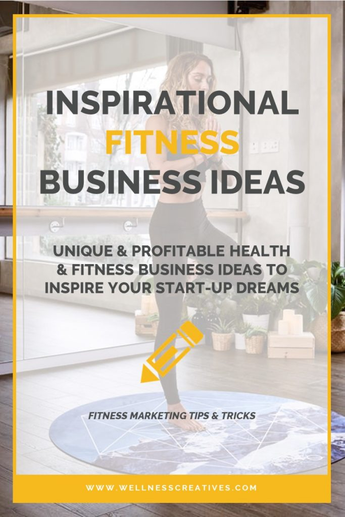 Fitness Business Ideas 22 Profitable Opportunities For Entrepreneurs Fitness Business Fitness Marketing Online Fitness Business
