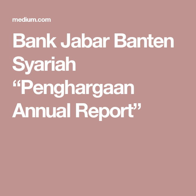"Bank Jabar Banten Syariah ""Penghargaan Annual Report"