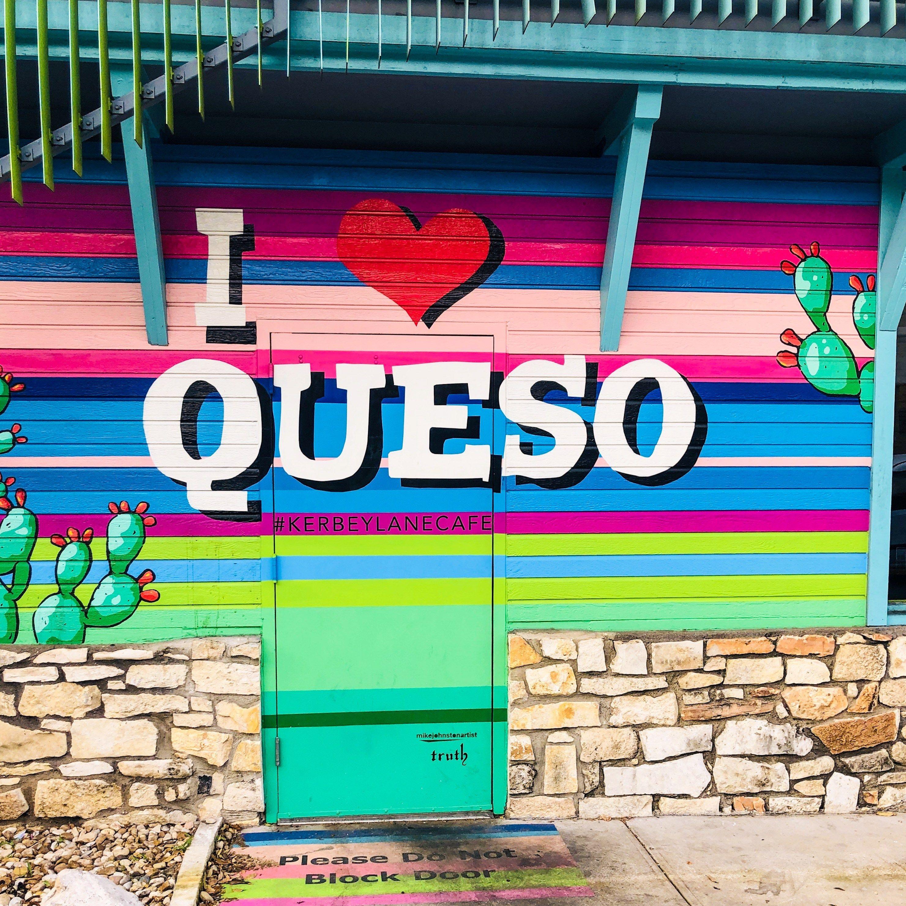 I Love Queso Best Queso In Austin Texas Cutest Mural Austin Murals Austin Texas Photography Austin Texas Style